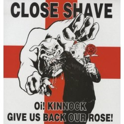 "Close Shave - Oi! Kinnock Give Us Back Our Rose 12"" Vinyl (ltd G/F Sleeve)"