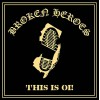"Broken Heroes - This is Oi! 12"" LP (300 copies) Black or Gold vinyl available end May 18"