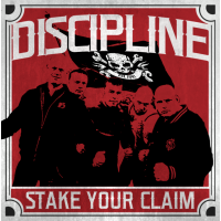Discipline - Stake Your Claim CD (AVAILABLE 02/06/16)