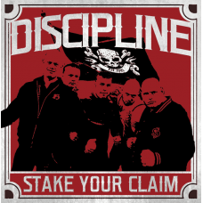 Discipline - Stake Your Claim CD