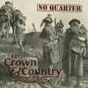 No Quarter - For Crown & Country CD