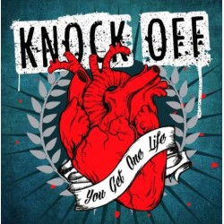 """KNOCK OFF - You Get One Life 12"""" LP and CD (Blue or Silver vinyl)"""