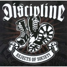 Discipline - Rejects of Society CD