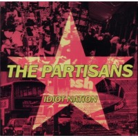 The Partisans - Idiot Nation CD (in stock 22/11/19)