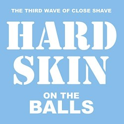 Hard Skin - On The Balls CD