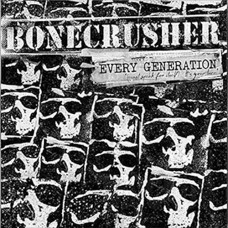 "Bonecrusher - Every Generation 12"" LP"