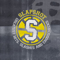 "Slapshot - Greatest Hits Slashes and Crosschecks 12"" LP+7"" EP (Black Vinyl)"