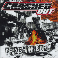 Crashed Out - Crash And Burn CD plus bonus tracks
