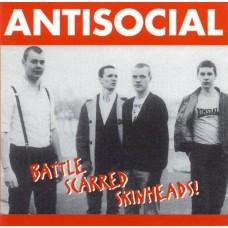 Antisocial - Battle Scarred Skinheads CD
