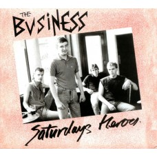 The Business - Saturdays Heroes CD
