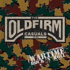 "Old Firm Casuals, The - Wartime rock 'n' roll 12"" (Etched, lim 1000)"