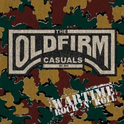 """Old Firm Casuals, The - Wartime rock 'n' roll 12"""" (Etched, lim 1000)"""