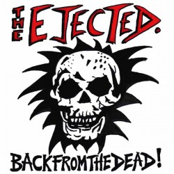 The Ejected - Back From The Dead CD
