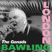 The Gonads - London Bawling CD