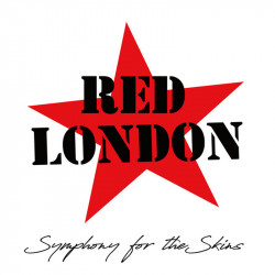 Red London - Symphony For The Skins CD (NEW 26/6/20)