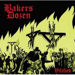 Bakers Dozen - Villified CD