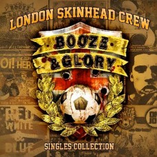 Booze & Glory - London Skinhead Crew CD Digipack