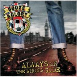 Booze & Glory - Always On The Wrong Side CD