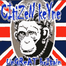 Citizen keyne - Ungreat Britain CD