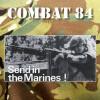 Combat 84 - Send in the Marines CD