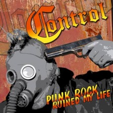 Control - Punk Rock Ruined My Life CD