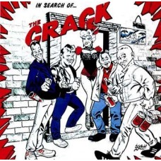 The Crack - In Search Of The Crack CD