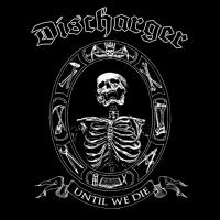 Discharger - Until We Die CD