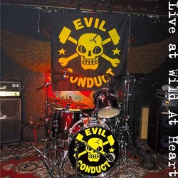 Evil Conduct - Live at the Wild At Heart CD