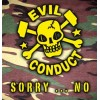 Evil Conduct - Sorry....No  CD