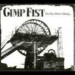 Gimp Fist - The Place Where I Belong CD
