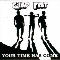 Gimp Fist - Your Time Has Come CD