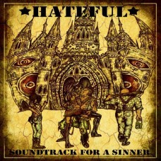 Hateful - Soundtrack For A Sinner CD Digipack(ltd 300 copies)