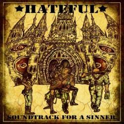 Hateful - Soundtrack For A Sinner CD Digipack(ltd 300 copies)