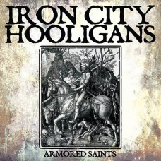 Iron City Hooligans - Armored  Saints CD Digipack (ltd 250 pressing)