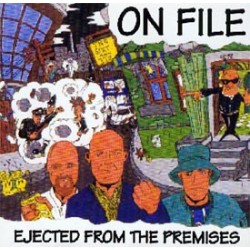On File - Ejected From the Premises CD