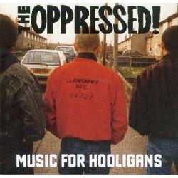 The Oppressed - Music For Hooligans CD