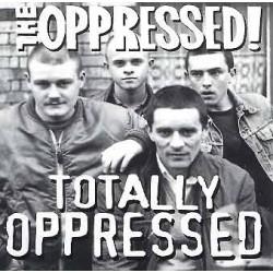 The Oppressed - Totally Oppressed CD