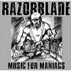 Razorblade - Music For Maniacs CD