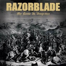 Razorblade - My Name Is Vengance CD