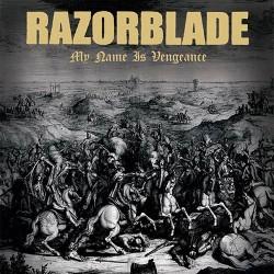 Razorblade - My Name Is Vengance CD