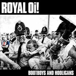 Royal Oi! - Bootboys and Hooligans CD Digipack
