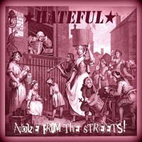 Hateful - Noize From The Streets CD