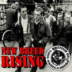New Breed Rising - 100% British Oi! Productions CD