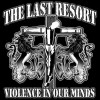 The Last Resort - Violence in Our Minds T Shirt