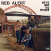 "Red Alert - We`ve Got The Power 12"" LP Clear vinyl (in stock 23/4/21)"