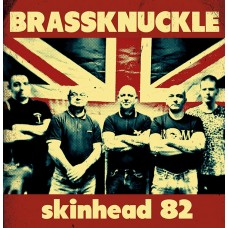 Brassknuckle - Skinhead 82 CD