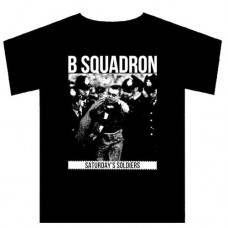 B Squadron - Saturday`s Soldiers T Shirt