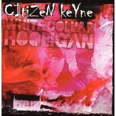 Citizen Keyne - White Collar Hooligan CD