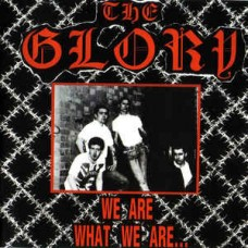 The Glory - We Are What We Are....plus demos CD (Special price)