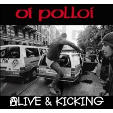 Oi Polloi - Alive and Kicking CD